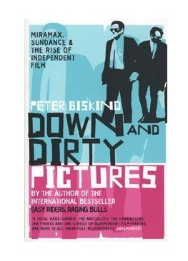 down-and-dirty-pictures-biskind
